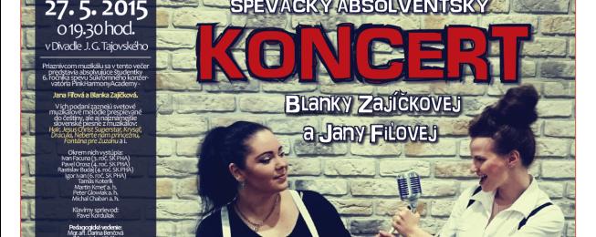 Absolventský koncert Jany Fiľovej a Blanky Zajíčkovej
