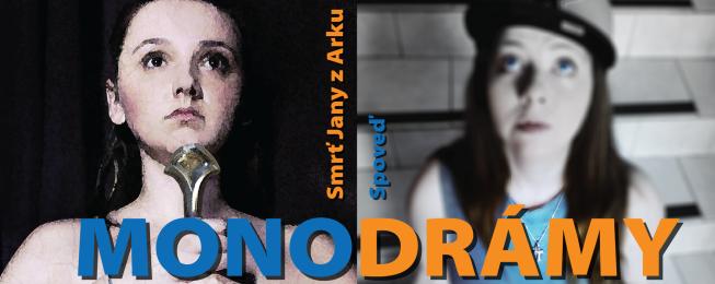 Monodrámy – Spoveď, Smrť Jany z Arku