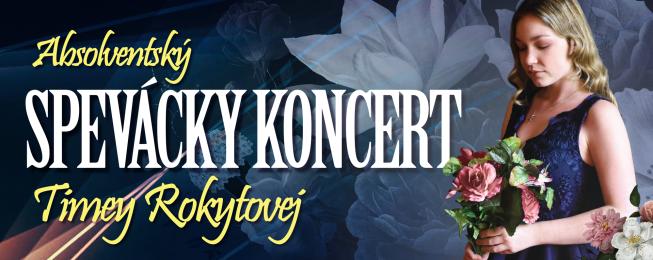 Spevácky koncert Timey Rokytovej
